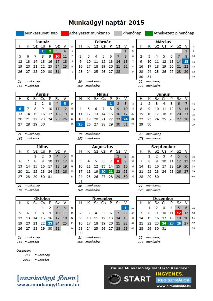 2010 évi munkaidő naptár Munkaügyi naptár 2015 2010 évi munkaidő naptár